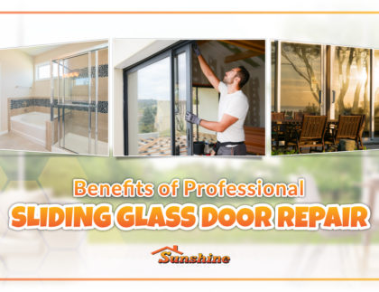 Sunshine Doors - Benefits of Professional Sliding Glass Door Repair (1)