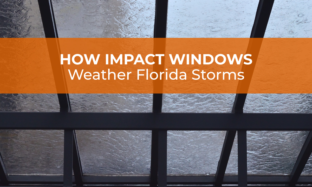 Sunshine Doors- How Impact Windows Weather Florida Storms (1)